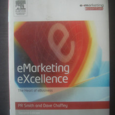eMarketing eXcellence TheHeart of eBusiness {engleză} - SMITH AND DAVE CHAFFEY