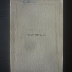 EMINESCU - PROZA LITERARA
