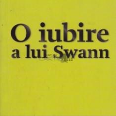 O Iubire A Lui Swann - de Marcel Proust
