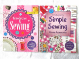 2 carti croitorie (engl): Introduction to Sewing* Simple Sewing Home Accessories, Alta editura