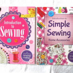 2 carti croitorie (engl): Introduction to Sewing* Simple Sewing Home Accessories