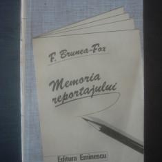 F. BRUNEA-FOX - MEMORIA REPORTAJULUI - Curs jurnalism & PR