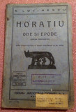 Horatiu. Ode Si Epode ( Opera Complecta ), 1935 - E. Lovinescu, Alta editura