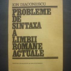ION DIACONESCU - PROBLEME DE SINTAXĂ A LIMBII ROMÂNE ACTUALE