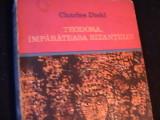 TEODORA-IMPARATEASA BIZANTULUI-CHARLES DIEHL-COL. CLEPSIDRA-277 PG-, Alta editura