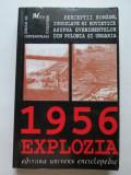 """Rezistenta Anticomunista, Revolutia din Ungaria 1956:  """"1956 Explozia"""", 1996"""