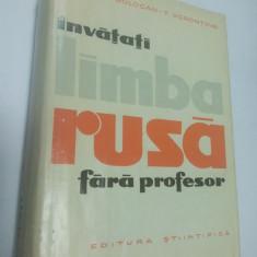 Invatati LIMBA RUSA fara profesor - Gh. Bolocan, T. Vorontova