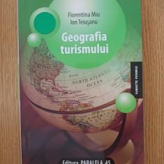 GEOGRAFIA TURISMULUI- FLORENTINA MIU - Carte Geografie