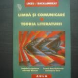 LIMBĂ ŞI COMUNICARE ; TEORIA LITERATURII PENTRU BACALAUREAT