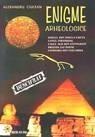 Enigme arheologice - Alexandru Ciulean, Alta editura