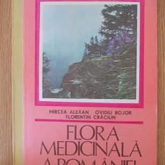 FLORA MEDICINALA A ROMANIEI- MIRCEA ALEXAN - Carte tratamente naturiste