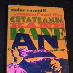 CETATEANUL KANE-ROMANUL UNUI FILM-167 PG- - Carte Cinematografie