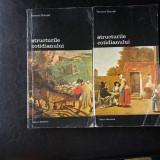 Structurile cotidianului (2 volume) ,Fernand Braudel