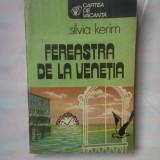 (C344) SILVIA KERIM - FEREASTRA DE LA VENETIA
