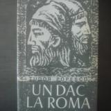 TUDOR POPESCU - UN DAC LA ROMA - Roman