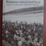 Viorel Achim - Romania si Transnistria: problema holocaustului - Istorie