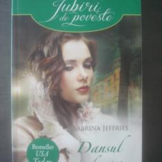 SABRINA JEFFRIES - DANSUL SEDUCȚIEI - Roman dragoste