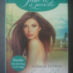 SABRINA JEFFRIES - O IUBIRE CELEBRĂ - Roman dragoste