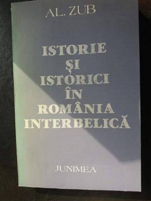 Istorie si istorici in Romania interbelica,Al. Zub foto
