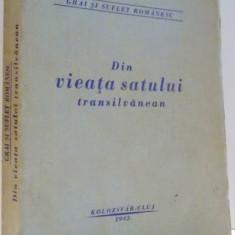 DIN VIEATA SATULUI TRANSILVANEAN de GHEORGHE DANCUS, 1942 - Carte Fabule
