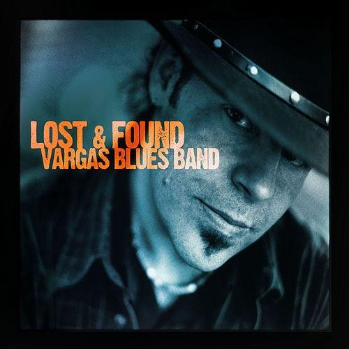 VARGAS BLUES BAND - LOST & FOUND, 2007, DVD + CD