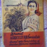 Drumul agriculturii socialiste spre bunastarea si fericirea taranimii muncitoare