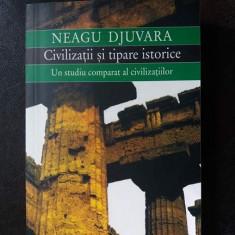 Civilizatii si tipare istorice, Neagu Djuvara - Istorie