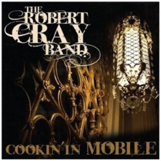 ROBERT CRAY - COOKIN' IN MOBILE, 2010, DVD + CD