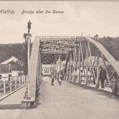 VATRA DORNEI BUCOVINA PODUL PESTE DORNA NECIRCULATA - Carte Postala Bucovina dupa 1918, Printata
