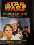 Star wars Razboiul stelelor O noua speranta George Lucas