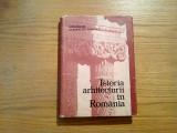 ISTORIA ARHITECTURI IN ROMANIA - Gh. Curinschi Vorona - Tehnica, 1981, 403 p.