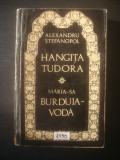 ALEXANDRU STEFANOPOL - HANGIȚA TUDORA * MĂRIA-SA BURDUJA-VODĂ
