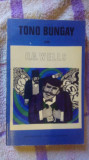 Tono Bungay-H.G.Wells, Alta editura, H.G. Wells