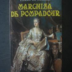 PIERRE DE NOLHAC - MARCHIZA DE POMPADOUR