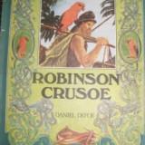 DANIEL DEFOE - ROBINSON CRUSOE,Format mare, cu ilustratii,1985