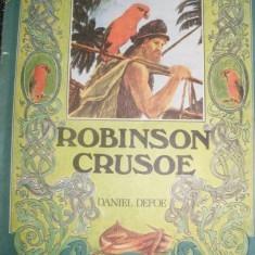 DANIEL DEFOE - ROBINSON CRUSOE, Format mare, cu ilustratii, 1985 - Carte de povesti