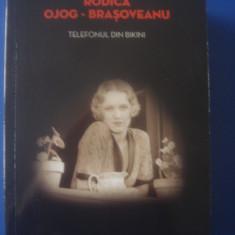RODICA OJOG-BRAȘOVEANU - TELEFONUL DIN BIKINI - Carte politiste, Litera