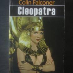 COLIN FALCONER - CLEOPATRA - Roman dragoste, Litera