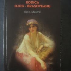 RODICA OJOG-BRAȘOVEANU - OCHII JUPÂNIȚEI - Carte politiste, Litera