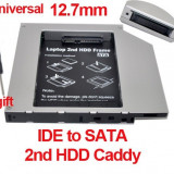 12.7mm IDE-Sata 2nd HDD, caddy SSD / HDD, adaptor rack SSD / HDD. - Suport laptop