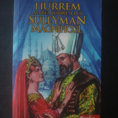 ERDEM SABIH ANÎLAM - HURREM MAREA IUBIRE A LUI SULEYMAN MAGNIFICUL