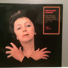 EDITH PIAF - CHANTE (1973/EMI-DISC REC/RFG) - Vinil/Vinyl/Impecabil(M-) - Muzica Pop emi records