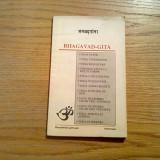BHAGAVAD-GITA - traducere: Sergiu Al-George - Editura Informatia, 1992, 119 p. - Carte ezoterism