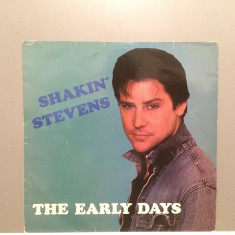 SHAKIN STEVENS - THE EARLY DAYS (1982/ASTAN REC/RFG) - Vinil/Vinyl/Analog - Muzica Rock & Roll Altele