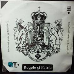 (1) DISC VINIL - REGELE SI PATRIA - DIN CINTECELE ISTORICE ALE ROMANILOR - Muzica Corala