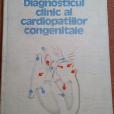 Diagnosticul clinic al cardiopatiilor congenitale - Ioan Zagreanu - Carte Cardiologie