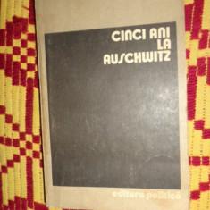Cinci ani la Auschwitz 399pagini- Wieslaw Kielar