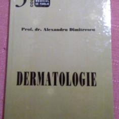 Dermatologie - Alexandru Dimitrescu - Carte Dermatologie si venerologie
