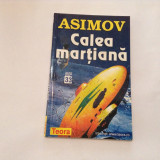 Calea martiana - Isaac Asimov (Teora, 1999),R9