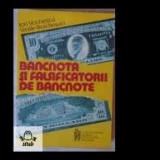 Bancnota şi falsificatorii de bancnote